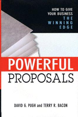 Image for Powerful Proposals: How to Give Your Business the Winning Edge