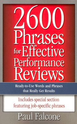 Image for 2600 Phrases for Effective Performance Reviews: Ready-to-Use Words and Phrases That Really Get Results