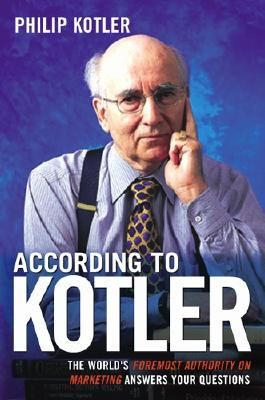 Image for According to Kotler: The World's Foremost Authority on Marketing Answers Your Questions