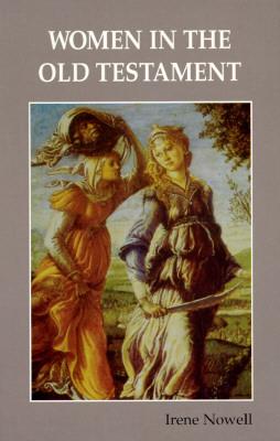 Women in the Old Testament, Irene Nowell