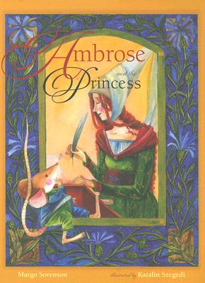 Ambrose and the Princess, Margo Sorenson