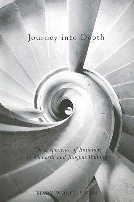 Image for Journey into Depth: The Experience of Initiation in Monastic and Jungian Training