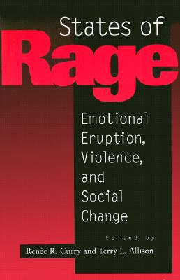 Image for States of Rage: On Cultural Emotion and Social Change (60)