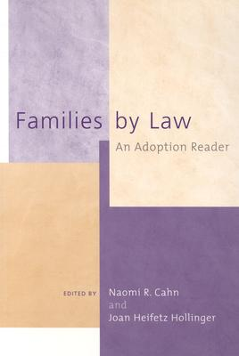Families by Law: An Adoption Reader