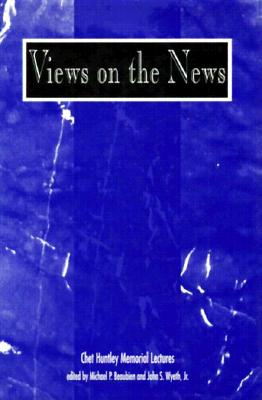 Image for VIEWS ON THE NEWS : THE MEDIA AND PUBLIC