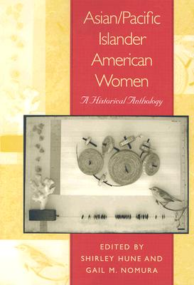 Image for Asian/Pacific Islander American Women: A Historical Anthology