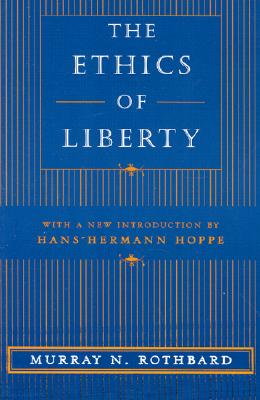 Image for The Ethics of Liberty