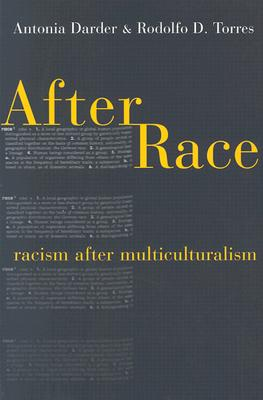 Image for After Race: Racism After Multiculturalism