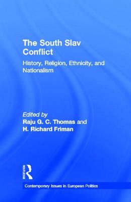 Image for SOUTH SLAV CONFLICT HISTORY RELIGION ETHNICICTY AND NATIONALSIM