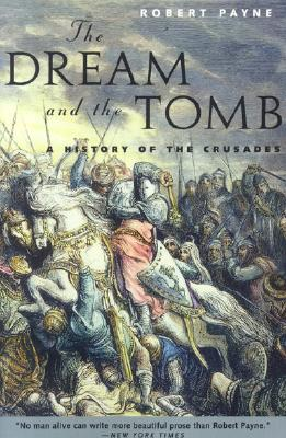 Image for Dream and the Tomb : A History of the Crusades