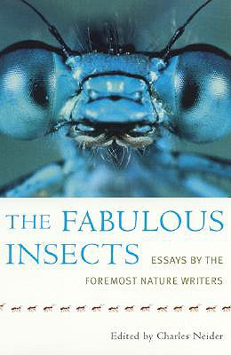 Image for The Fabulous Insects: Essays by the Foremost Nature Writers
