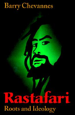 Rastafari : Roots and Ideology, BARRY CHEVANNES