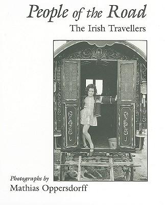 Image for People of the Road: The Irish Travellers (Irish Studies)