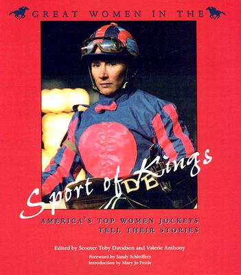 Image for Great Women in the Sport of Kings: America?s Top Women Jockeys Tell Their Stories (Sports and Entertainment)