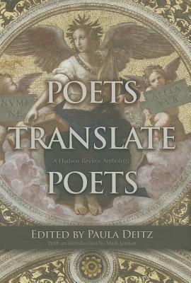 Image for Poets Translate Poets: A Hudson Review Anthology