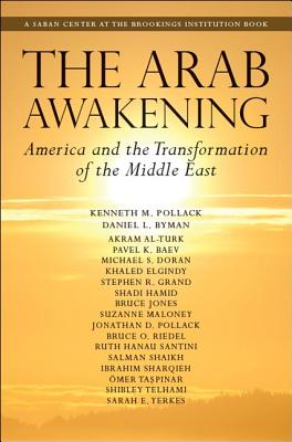Image for The Arab Awakening: America and the Transformation of the Middle East (Saban Center at the Brookings Institution Books)