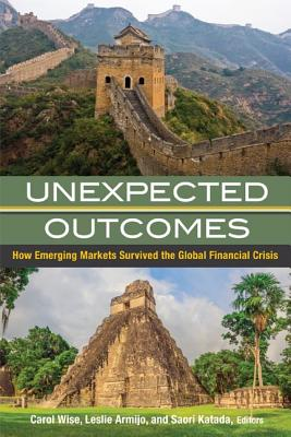 Unexpected Outcomes: How Emerging Economies Survived the Global Financial Crisis