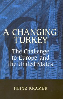 Image for A Changing Turkey: The Challenge to Europe and the United States (Studies in Foreign Policy)