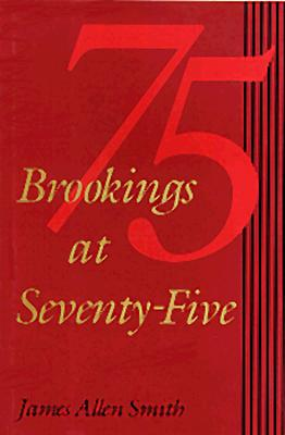 Brookings at Seventy-Five, Smith, James Allen