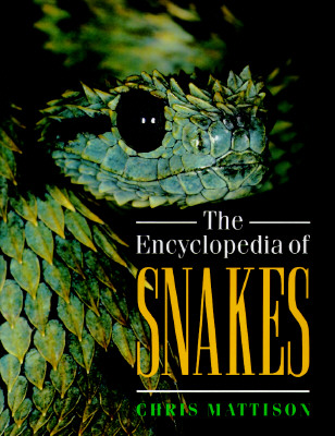 Image for The Encyclopedia of Snakes