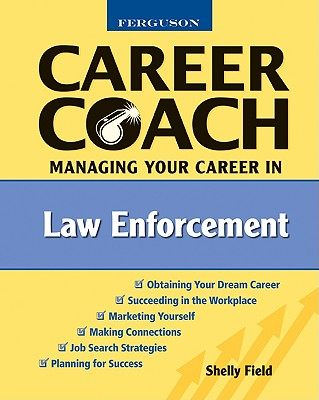 Image for Ferguson Career Coach: Managing Your Career in Law Enforcement