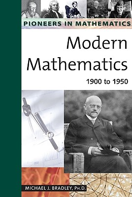 Image for Modern Mathematics: 1900 to 1950 (Pioneers in Mathematics)