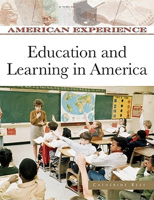 Image for Education and Learning in America (American Experience)