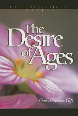 Image for The Desire of Ages: God's Greatest Gift