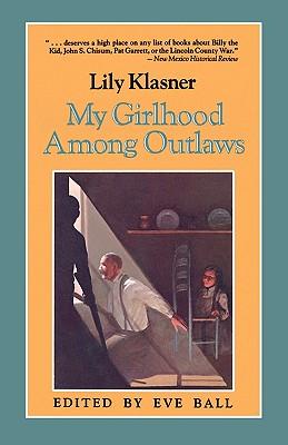 My Girlhood Among Outlaws, Klasner, Lily