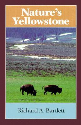 Nature's Yellowstone, Bartlett, Richard A.