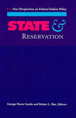 Image for State and Reservation: New Perspectives on Federal Indian Policy