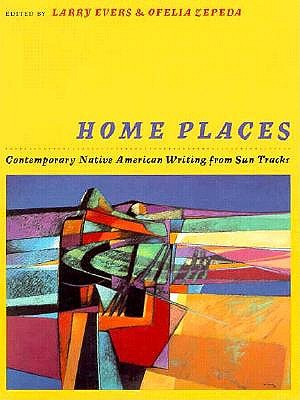 Image for Home Places: Contemporary Native American Writing from Sun Tracks