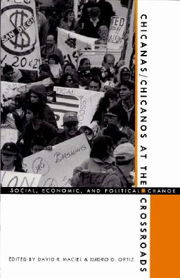 Image for Chicanas/Chicanos at the Crossroads: Social, Economic, and Political Change