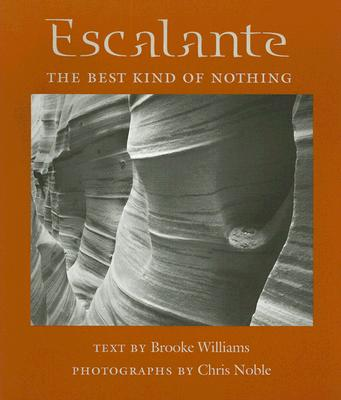 Image for Escalante: The Best Kind of Nothing (Desert Places)