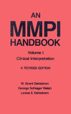 001: An MMPI Handbook: Volume 1: Clinical Interpretation, Dahlstrom, Leona; Welsh, George Schlager; Dahlstrom, Leona E.
