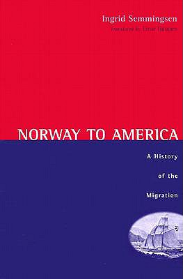 Image for Norway to America: A History of the Migration