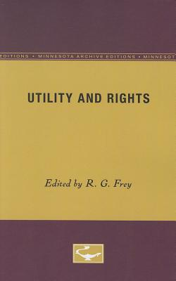 Image for Utility and Rights (Minnesota Archive Editions)