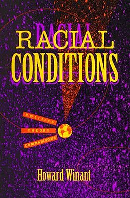 Image for Racial Conditions: Politics, Theory, Comparisons