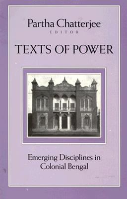 Image for Texts Of Power: Emerging Disciplines in Colonial Bengal