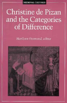 Image for Christine de Pizan and the Categories of Difference (Medieval Cultures)