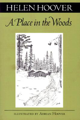 Place in the Woods, Hoover, Helen