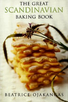 The Great Scandinavian Baking Book, Ojakangas, Beatrice A.