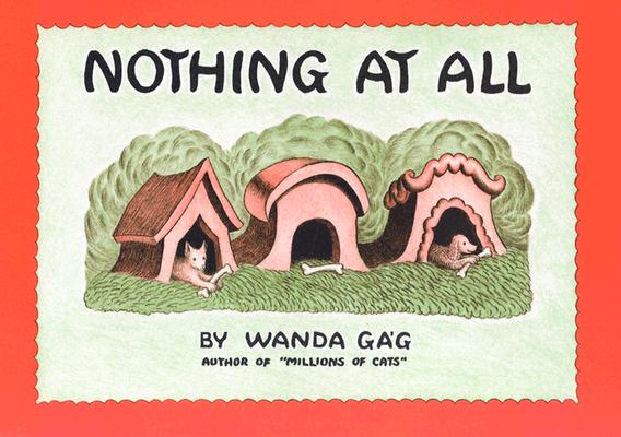 Nothing At All, WANDA GAG