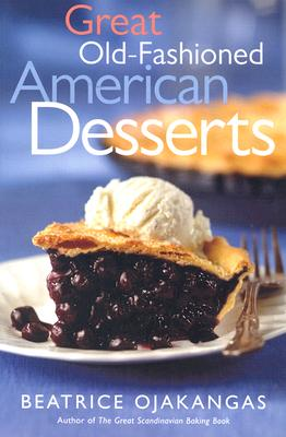Image for Great Old-Fashioned American Desserts