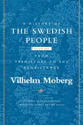 Image for A History of the Swedish People, Volume I: From Prehistory to the Renaissance