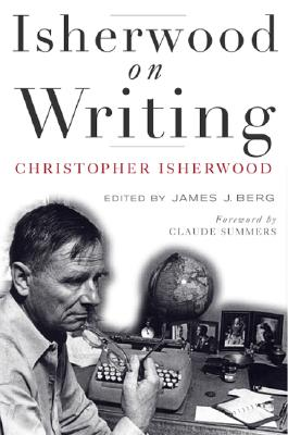 Image for Isherwood on Writing: The Lectures in California