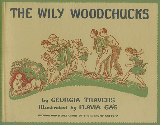 The Wily Woodchucks (Fesler-Lampert Minnesota Heritage), Georgia Travers