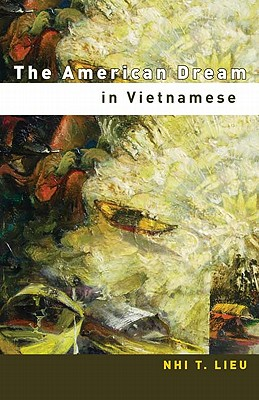 The American Dream in Vietnamese, Lieu, Nhi T.