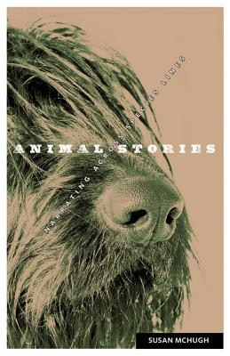 Image for Animal Stories: Narrating across Species Lines (Posthumanities)