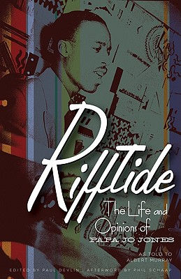 Image for Rifftide: The Life and Opinions of Papa Jo Jones
